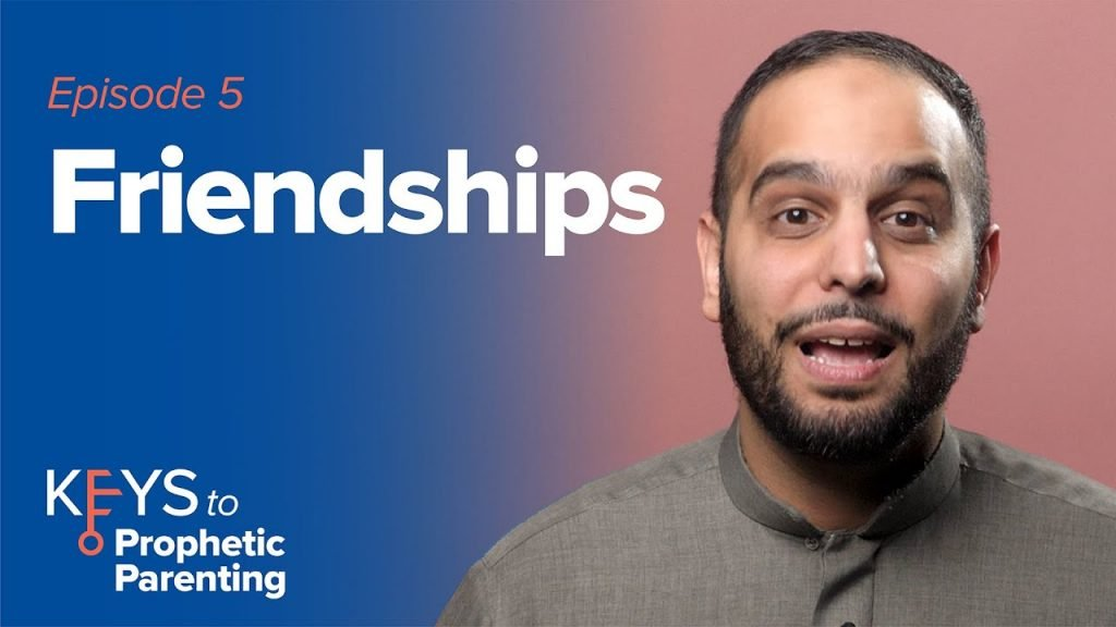 Key #5: Friendships | Keys to Prophetic Parenting